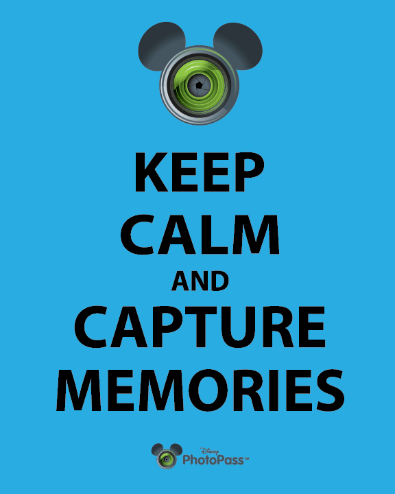 keep calm and capture memories