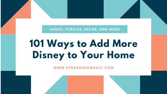 101 Ways to Add More Disney to Your Home