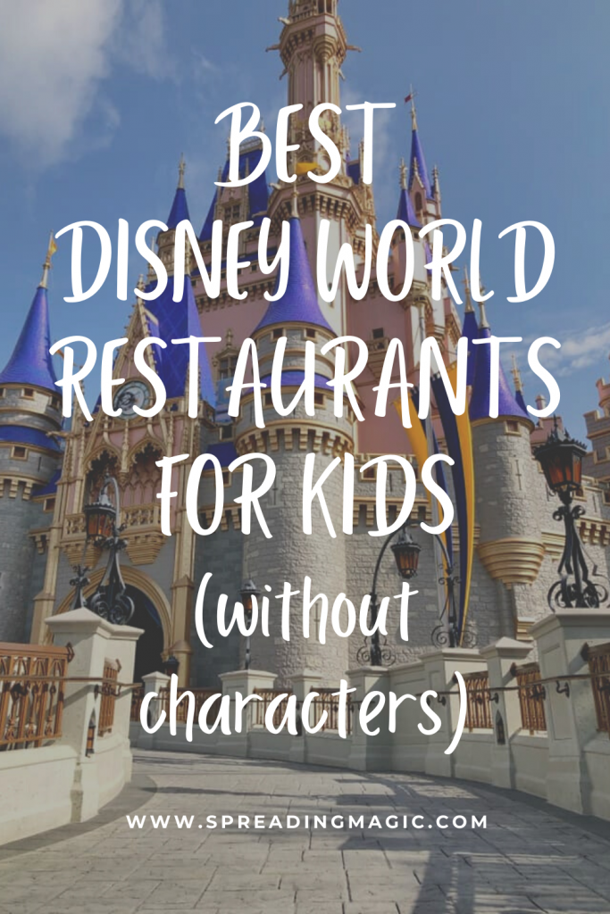 Best Disney World Restaurants for Kids Other than Character Dining