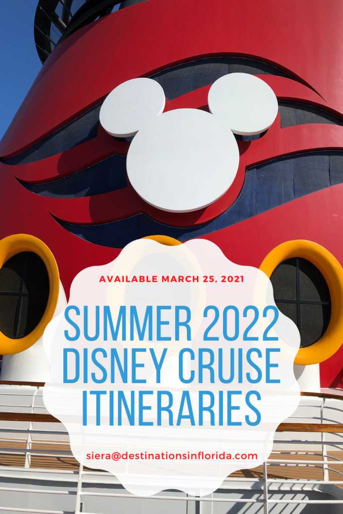 summer 2022 Disney Cruise Line itineraries
